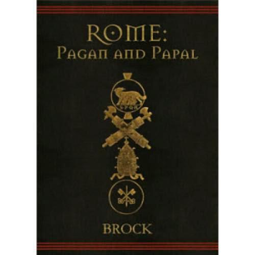 Rome Pagan And Papal