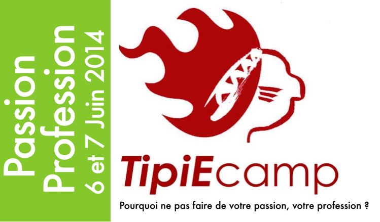 TipiEcamp =〉 BarCamp & activités Entrepreneurs - Eghezée - Belgique