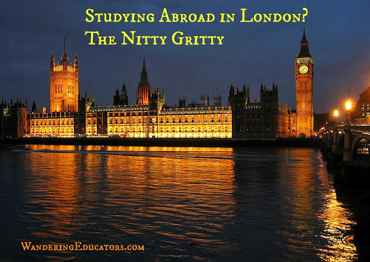 Studying Abroad in London? The Nitty Gritty