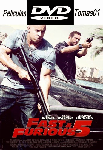 Fast and Furious 5 (Rápidos y Furiosos 5) (2011) DVDRip