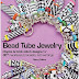 Book Review - Bead Tube Jewelry