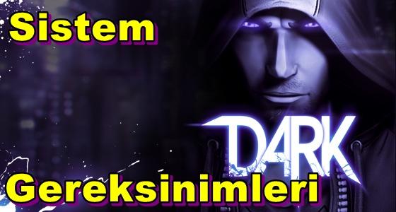 Dark PC Sistem Gereksinimleri