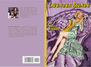 I Just Published My Fifth Gonzo Pulp Novel Lavender Blonde Now Available In Print From Lulu As Well As An Ebook Edition To Be Distributed On Amazon Com