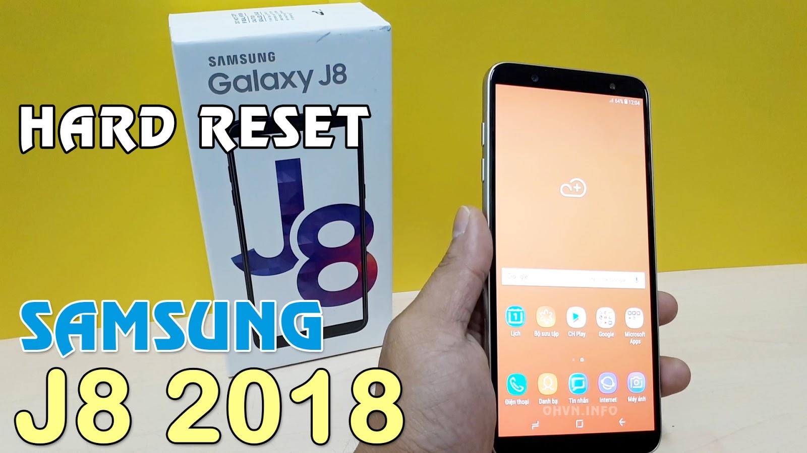 Hard Reset điện thoại Samsung J8 2018