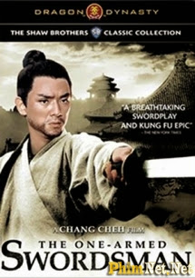 Phim Độc Thủ Đại Hiệp - The One-armed Swordsman