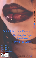 Cherish Desire Singles: Sire Of The Wulf (The Complete Eight Part Series) featuring Angel, Angel, Tom, Ronin, Max, erotica