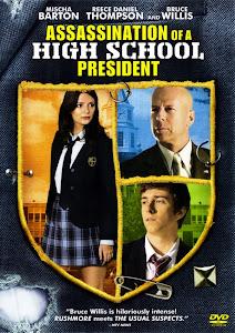 Ám Sát Thầy Hiệu Trưởng - Assassination Of A High School President poster