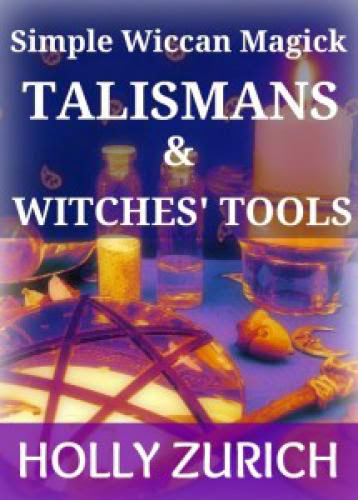New Magickal Talismans And Witches Tools Ebook