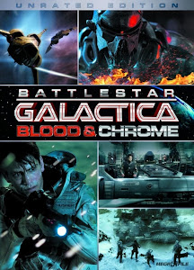 Ngân Hà Đại Chiến - Battlestar Galactica Blood & Chrome poster