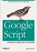 Google Script: Enterprise Application Essentials