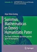 Summus Mathematicus et Omnis Humanitatis Pater: The Vitae of Vittorino da Feltre and the Spirit of Humanism