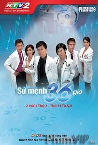 Sứ Mệnh 36 Giờ - Su Menh 36 Gio Htv2 poster