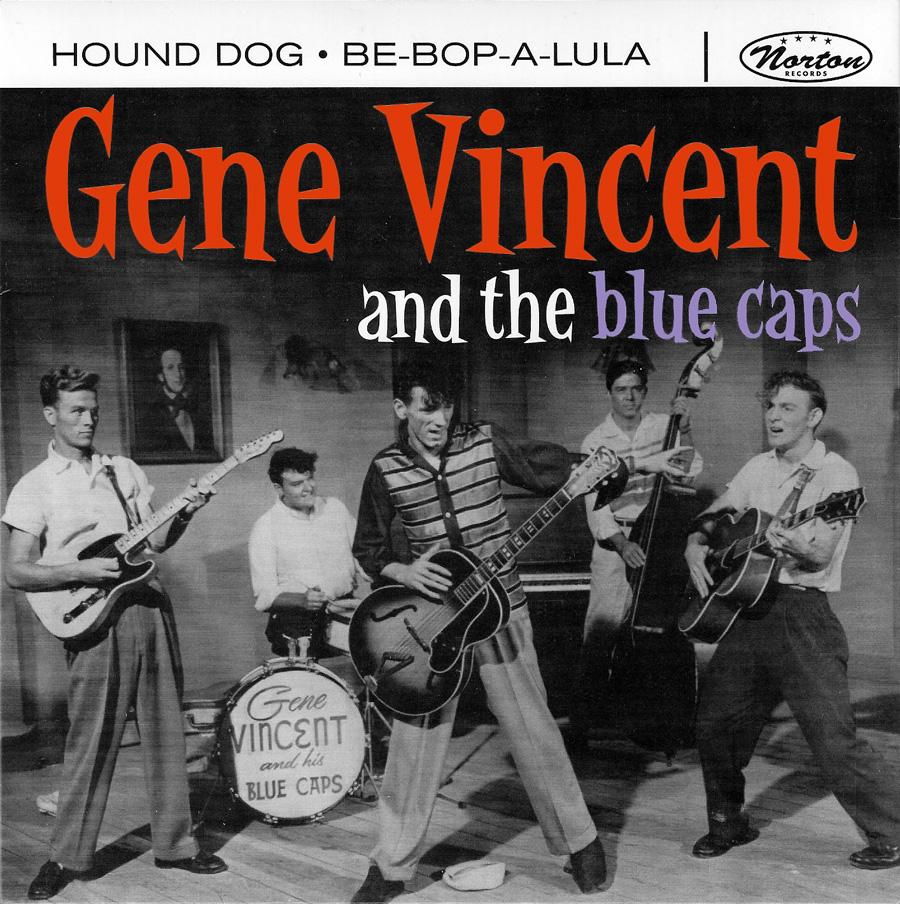 down 39 n 39 roll gene vincent his blue caps hound dog b w be bop a lula 2005. Black Bedroom Furniture Sets. Home Design Ideas