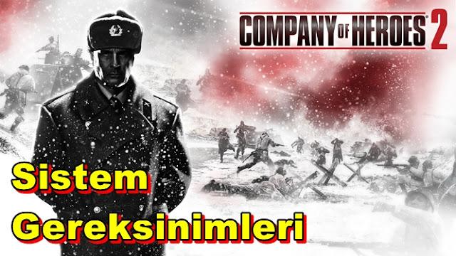 Company of Heroes 2 PC Sistem Gereksinimleri