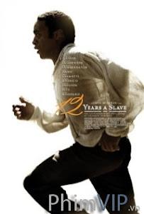 12 Năm Nô Lệ - 12 Years A Slave poster