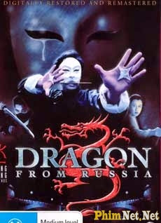 Hồng Trường Phi Long - The Dragon From Russia 1990 - Hong Truong Phi Long - The Dragon From Russia (1990) -
