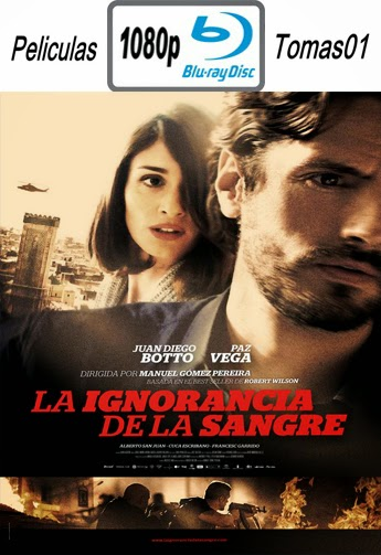 La ignorancia de la Sangre (2014) BDRip m1080p