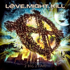 Love.Might.Kill-2012-2-Big-2-Fail