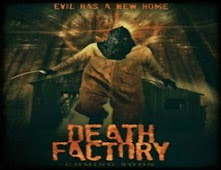 مشاهدة فيلم Death Factory مترجم اون لاين