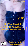 Cherish Desire: Very Dirty Stories #131, In The Toy Chest 1, Angel, Con Toda Mi Alma 5, Alice, Object Confessions 29, Max, erotica