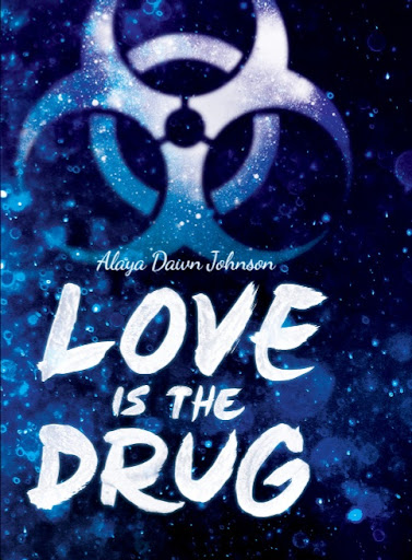 Love Is the Drug cover, blue with biohazard sign