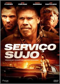 Filme Poster Serviço Sujo DVDRip XviD Dual Audio & RMVB Dublado