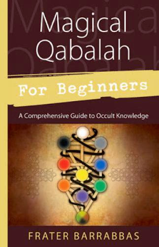 Magical Qabalah For Beginners