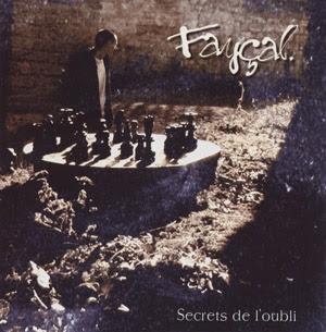 Fayçal - Secrets De L'Oubli
