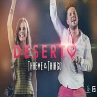 Thaeme e Thiago - Deserto