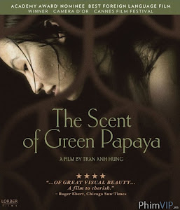 Mùi Đu Đủ Xanh - The Scent Of Green Papaya poster