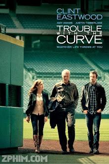 Rắc Rối Vòng Quanh - Trouble with the Curve (2012) Poster