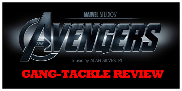 The Avengers (Soundtrack) by Alan Silvestri - Gang-Tackle Review