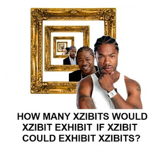 xzibit exhibition, xzibit, exhibit, exhibition, how many xzibits would xzibit exhibit if xzibit could exhibit xzibits