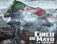 مشاهدة فيلم Cinco de Mayo, La Batalla