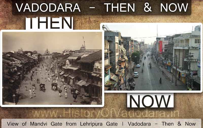 Mandvi Gate View - Then & Now