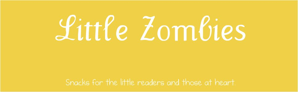 <center>Little Zombies</center>