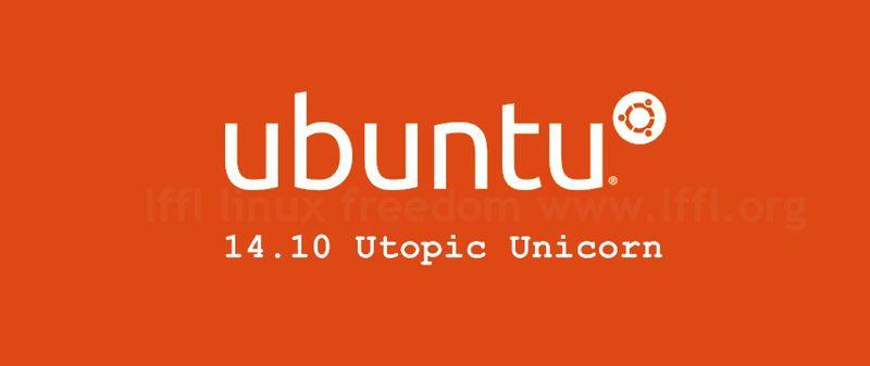 Ubuntu 14.04 Utopic Unicorn