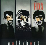 The Fixx - Walkabout