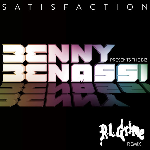 Benny-Benassi-satisfaction-RL-Grime-Remix1.jpg