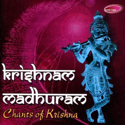 Krishnam Madhuram - Chants of Krishna By Ashit Desai, Hema Desai, Alap Desai Devotional Album MP3 Songs