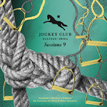 JOCKEY CLUB SESSIONS 9