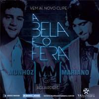 Munhoz e Mariano - A Bela e o Fera - Mp3