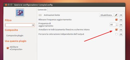 Annullare re-indirizzamento finestre a schermo intero - Compiz - Ubuntu
