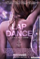Lap Dance - Vũ Điệu Khiêu Gợi