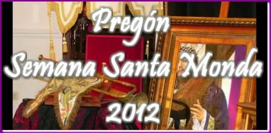 Pregón Semana Santa, 2012
