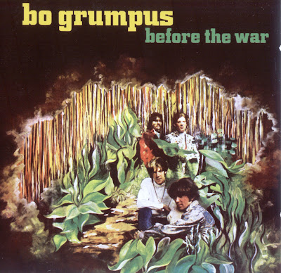 Bo Grumpus ~ 1968 ~ Before The War