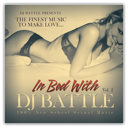 In Bed With Dj Battle Vol  Download