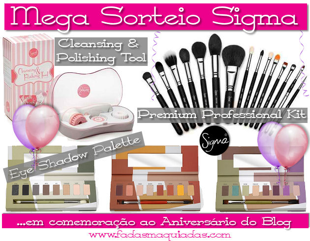 Mega Sorteio de Aniversário com Sigma Beauty