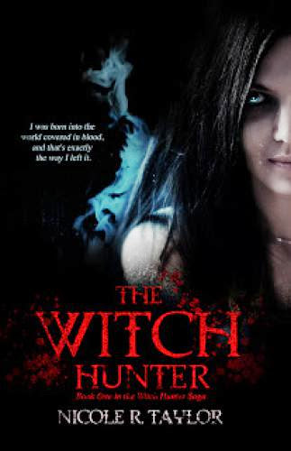 Cover Reveal The Witch Hunter By Nicole R Taylor