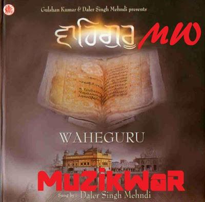 Daler Singh Mehndi – Waheguru